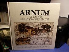 Arnum - Vom Dorf zum vorstädtischen Ort / Chronik Sawahn Foto-Spaziergang 1990