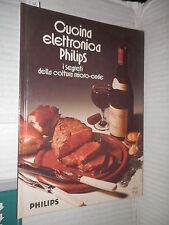 CUCINA ELETTRONICA PHILIPS I segreti della cottura micro onde Philips manuale di