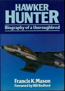 Hawker Hunter - Biography of a thoroughbred (PSL) - New Copy
