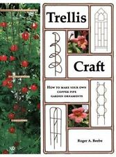 NEW - Trellis Craft : How to Make Your Own Copper Pipe Garden Ornaments