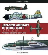 Japanese Aircraft of World War II (Technical Guides), Thomas Newdick | Hardcover