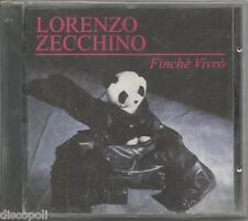 LORENZO ZECCHINO - Finche' vivro' - CD SIGILLATO SEALED