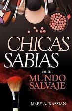 Chicas Sabias En Un Mundo Salvaje (Paperback or Softback)