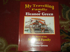 My Travelling Family: The Story of the Mitchell Family by Green Eleanor...
