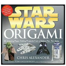 Star Wars Origami: 36 Amazing Paper-folding Projects from a Galaxy Far Far Away
