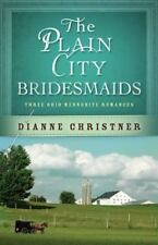 The Plain City Bridesmaids:3 Books in 1 Amish Christian Fiction Dianne Christner