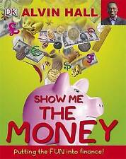 """Show Me the Money (Big Questions) Alvin D. Hall """"BRAND NEW"""""""