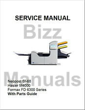 Neopost Si68 Si-68 Hasler M4000 Fd6300 Inserter Service & Parts Manual Complete