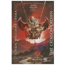 THE CRIMSON CROWN (SEVEN REALMS NOVEL) CINDA WILLIAMS CHIMA  NEW