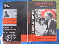 Sombre Histoire - P. Fowarge - Editions Galic - 1962 - E.O