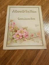 A Song of the Hills Sheet Music by Carrie Jacobs-Bond Copyright 1915