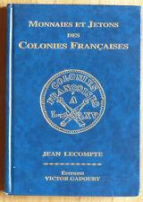 Ouvrage - Monnaies et Jetons des Colonies Françaises - Jean Lecompte - 2000