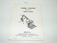 Ford Farm Tractor Loader Series 711 722 Parts Catalog Book Jan 1965 Pa9231