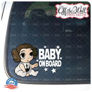 """Baby Leia Character """"Baby, Kid, or Kids on Board"""" BUYERS CHOICE - Sign"""