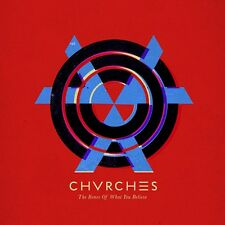 CHVRCHES THE BONES OF WHAT YOU BELIEVE CD NEU