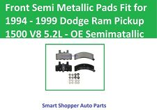 Front Semi Metallic Pads Fit for 1994 1995 1996 Dodge Ram Pickup 1500 V8 5.2L