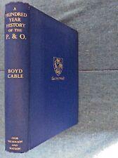 Boyd Cable, P. & O. Hundred Year History; Shipping; Transportation; Navigation