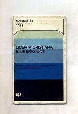 LIBERTÀ CRISTIANA E LIBERAZIONE # Figlie di San Paolo - Edizione Paoline 1986