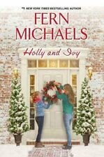Holly and Ivy An Uplifting Holiday Novel by Fern Michaels 9781496703170