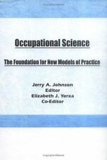 Occupational Science: The Foundation for New Models of Practice-ExLibrary
