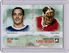 MAHOVLICH CHARLIE HODGE 11/12 ITG Forever Rivals Playoff Matchups #PM-03 Insert