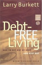 Debt-Free Living: How to Get Out of Debt and Stay