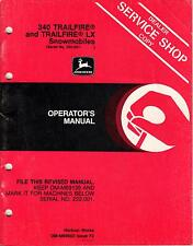 JOHN DEERE 340 TRAILFIRE SNOWMOBILE OPERATORS MANUAL OM-M69603 ISSUE F2 (389)