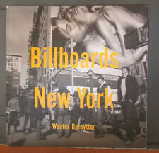 Billboards New York Wouter Deruytter SIgned First Edition 2005