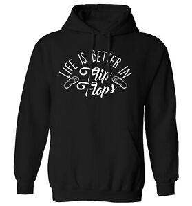 Life is better in flip flops, hoodie / sweater holiday seaside Summer shoes 2884