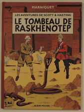 Scott et Hasting 1 Tombeau de Raskhenotep Marniquet Albin Michel EO