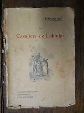 Les cavaliers de Lakhdar roman algérien  / Fernand Hue