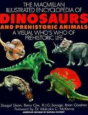 The Macmillan Illustrated Encyclopedia of Dinosaurs and Prehistoric Animals:...
