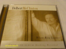 Delbert McClinton When Rita Leaves CD Single 2001
