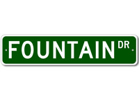 FOUNTAIN Street Sign - Personalized Last Name Sign