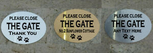 PERSONALISED METAL PLEASE CLOSE THE GATE DOG PAWS SIGN / PLAQUE ANY TEXT (C)