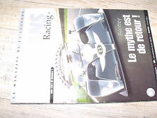 µµµ Revue Le Mans Racing n°1 Bentley Fernand Tavano A.Wallace Courage Pescarolo