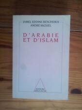 Jamel Eddine Bencheikh / André Miquel D'ARABIE ET D'ISLAM 1992