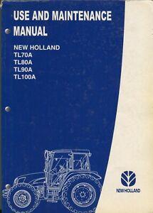 New Holland TL70A TL80A TL90A TL100A use and maintenance manual