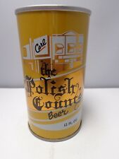 "THE POLISH COUNTS ""CARL"" STRAIGHT STEEL STAY TAB BEER CAN #110-24"