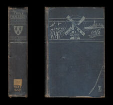 TRIPLE CHALLENGE OR WAR WHIRLIGIGS AND WINDMILLS A Doctor's Memoirs 1914 to 1929