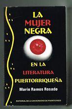 Marie Ramos Rosado La Mujer Negra en la Literatura Puertorriquena Puerto Rico