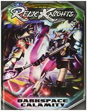 Relic Knights; Darkspace Calamity Rulebook, Hardcover, New in Shrink