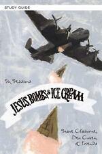 Jesus, Bombs, and Ice Cream Study Guide: