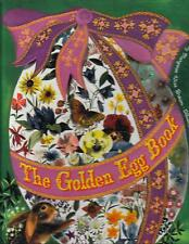 The Golden Egg Book---Margaret Wise Brown---Leonard Weisgard---a big golden book