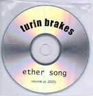 (AB339) Turin Brakes, Ether Song - DJ CD Album