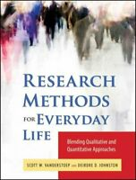 Research Methods for Everyday Life : Blending Qualitative and Quantitative Ap...