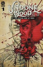 Undone By Blood Other Side of Eden #1 1st Neal Jones Variant ltd to 500 3/3