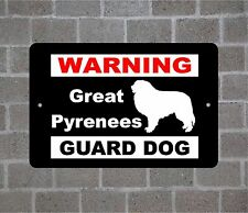 Great Pyrenees warning GUARD DOG breed metal aluminum sign