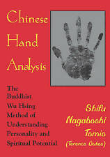 Chinese Hand Analysis: The Buddhist Wu Hsing Method of Understanding Personality
