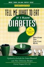 Tell Me What to Eat If I Have Diabetes: Nutrition You Can Live with (Paperback o
